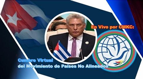 En Vivo, por CMKC, la Cumbre Virtual del Movimiento de Países No Alineados